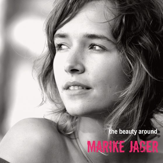 Marike Jager the beauty around
